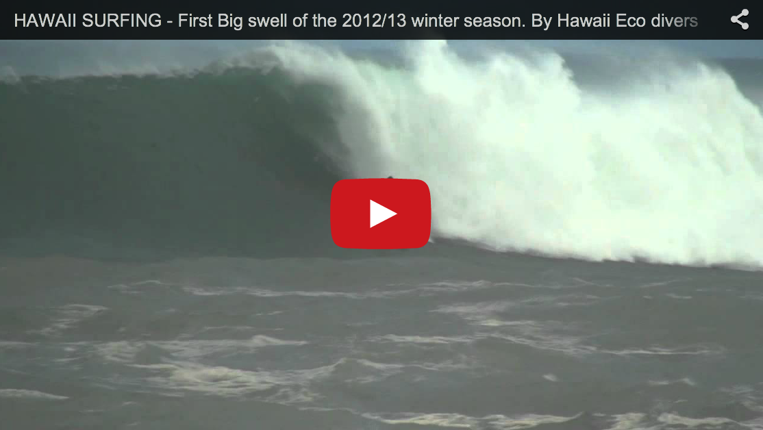 First Big swell of the 2012/13 winter season