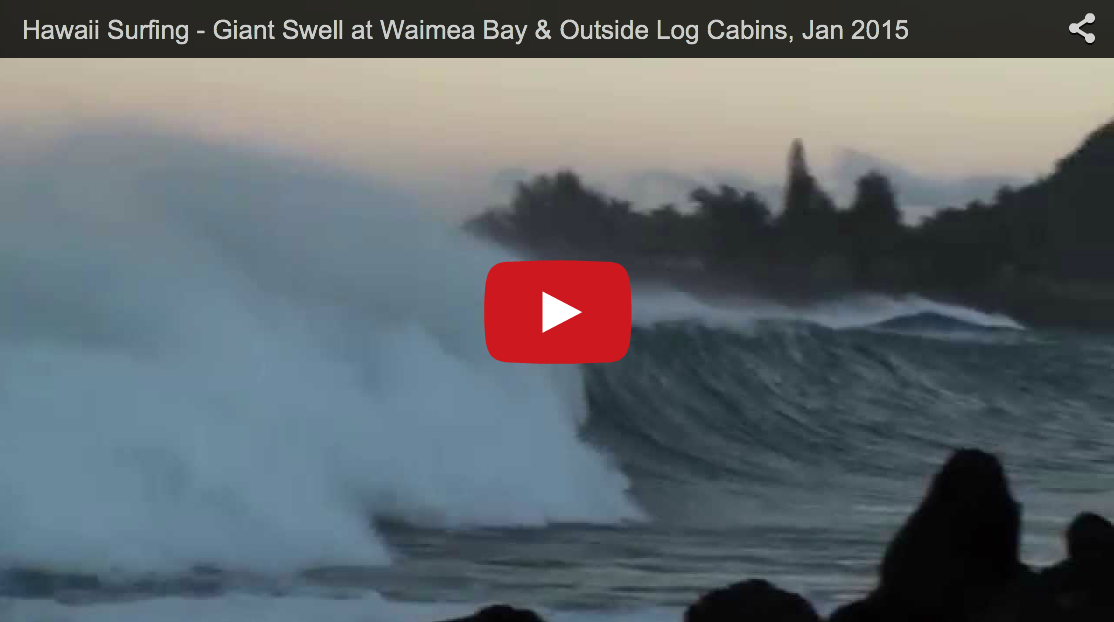 Giant Swell at Waimea Bay & Outside Log Cabins, Jan 2015